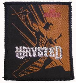 Waysted - 'Save Your Prayers' Woven Patch